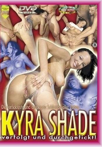 Kyra Shade – Verfolgt und Durchgefickt