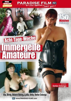 Acht-Tage-Woche – Immergeile Amateure