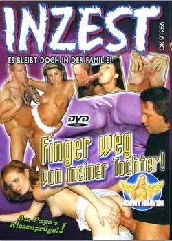 Inzest – Finger weg von meiner Tochter