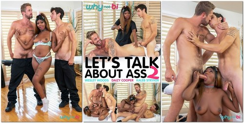 Amateurs - Kaleb Stryker, Wesley Woods, Daizy Cooper  Lets Talk About Ass 2 (HD)