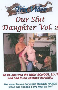 Our Slut Daughter #2