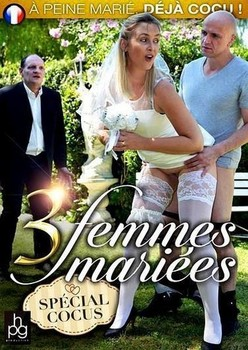 3 Femmes Mariees Special Cocus