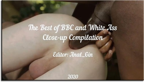 The Best Of Bbc And White Ass Close-Up Compilation [HD]