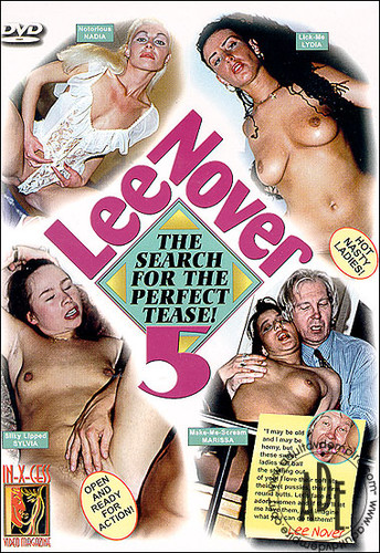 Lee Nover 5: The Search For The Perfect Tease! (1997)