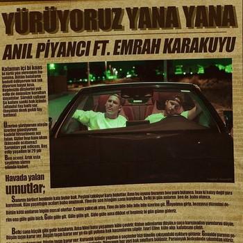 Anıl Piyancı - Yürüyoruz Yana Yana (2020) Single Albüm İndir