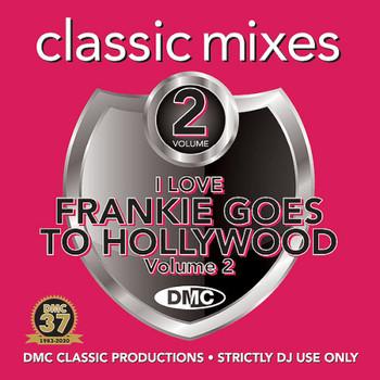 DMC Classic Mixes - I Love Frankie Goes To Hollywood Vol.2 (2020) Full Albüm İndir