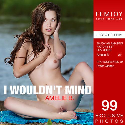Amelie B - I wouldn't mind (x99)
