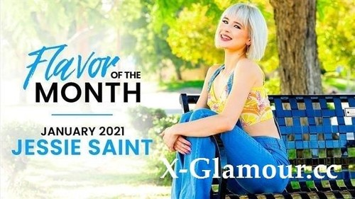January 2021 Flavor Of The Month Jessie Saint S1E5 [FullHD]
