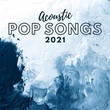 Acoustic Pop Songs 2021 (2021) Full Albüm İndir