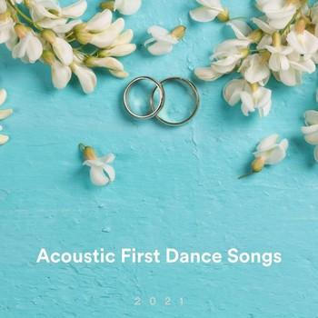 Acoustic First Dance Songs 2021 (2021) Full Albüm İndir