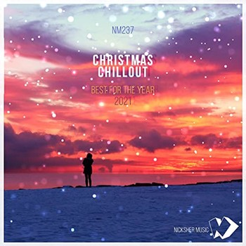 Christmas Chillout Best For The Year 2021 (2021) Full Albüm İndir