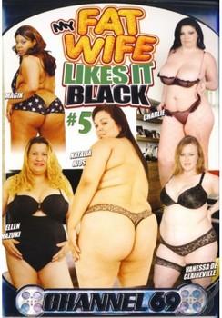 My Fat Wife Likes It Black # 5