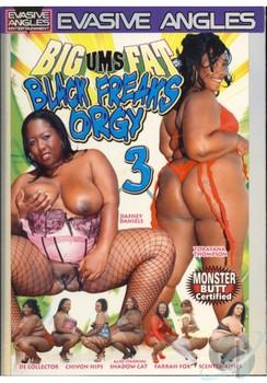 Big Ums Fat Black Freaks Orgy #3