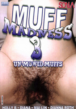 Muff Madness 3 – Un-Mowed Muffs