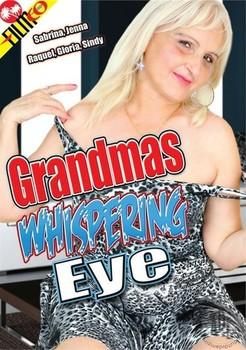 Grandmas Whispering Eye