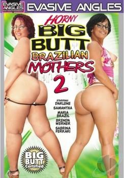 Horny Big Butt Brazilian Mothers #2