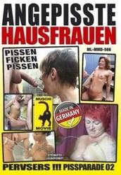 3lg6ad6q0iss - Angepisste Hausfrauen - Pissparade 2