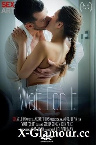 Serina Gomez - Wait For It [SD/480p]