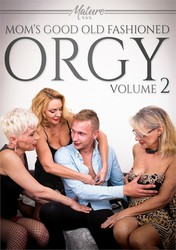 4ihccadopamr - Mom's Good Old Fashioned Orgy Vol. 2