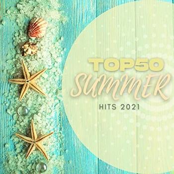 Top 50 Summer Hits 2021 (2021) Full Albüm İndir