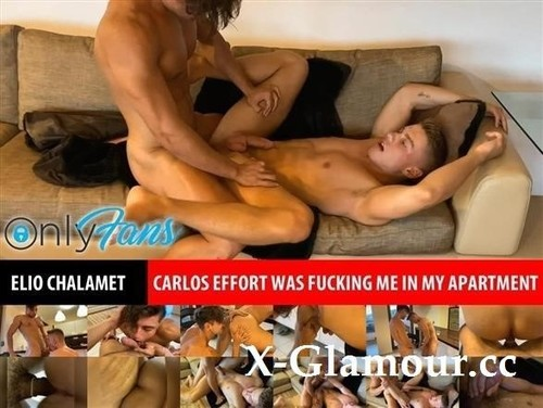 Elioprivate - Carlos Effort Was Fucking Me In My Apartment [FullHD]