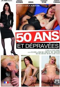 50 Ans Et Depravees