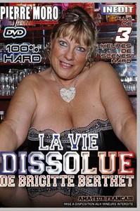 La Vie Dissolue De Brigitte Berthet