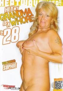 Hey My Grandma Is A Whore #28